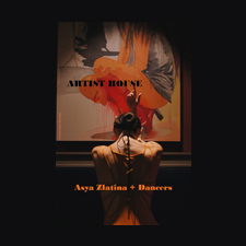 artist-house-asya-zlatina-dancers